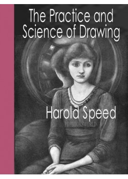 The Practice And Science Of Drawing Free Download Pdf Ebook