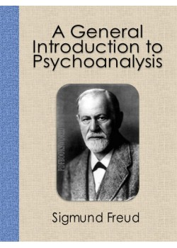 A General Introduction To Psychoanalysis Free Download Pdf Ebook